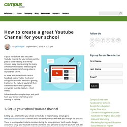 How to Create a Great Youtube Channel for Your School