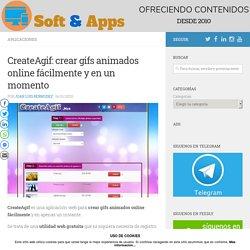 CreateAgif: crear gifs animados online fácilmente y en un momento