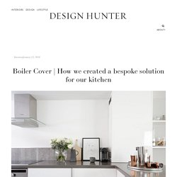 How we created a bespoke solution for our kitchen — Design Hunter
