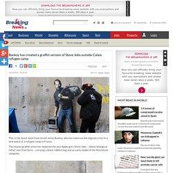 banksy-has-created-a-graffiti-version-of-steve-jobs-outside-calais-refugee-camp-711140