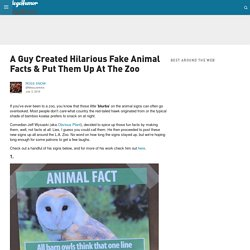 A Guy Created Hilarious Fake Animal Facts & Put Them Up At The Zoo