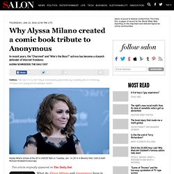 Why Alyssa Milano created a comic book tribute to Anonymous