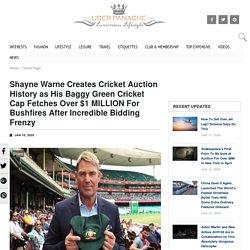 Shayne Warne Creates Cricket Auction History - Baggy Green
