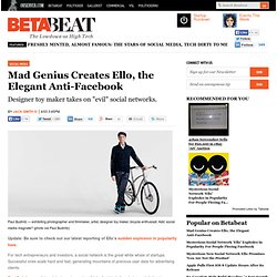 Mad Genius Creates Ello, the Elegant Anti-Facebook