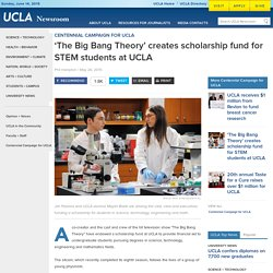 'The Big Bang Theory' creates scholarship fund for STEM students at UCLA