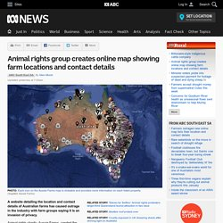 Animal rights group creates online map showing farm locations and contact details