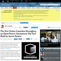 New Yorker Creates Aaron Swartz's Open Source Strongbox Secure Tip Box - Peter Kafka - Media