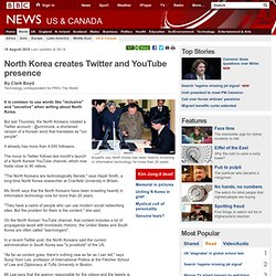 North Korea creates Twitter and YouTube presence
