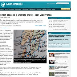 Trust creates a welfare state – not vice versa
