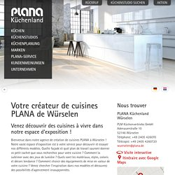 Votre créateur de cuisines PLANA de Würselen - PLANA Küchenland