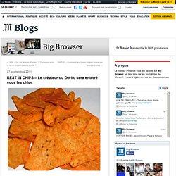 REST IN CHIPS – Le créateur du Dorito sera enterré sous les chips