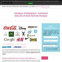 Créateur d'entreprise : comment trouver un bon nom de marque