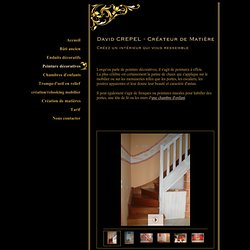 David CREPEL - Créateur de Matière - Peinture décoratives