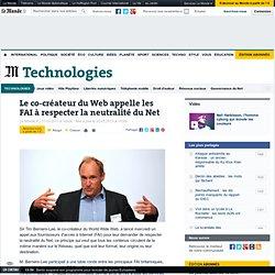 Le co-créateur du Web appelle les FAI à respecter la neutralité du Net