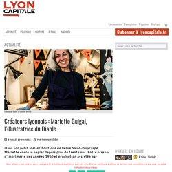 Créateurs lyonnais : Mariette Guigal, l'illustratrice du Diable!