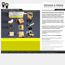 Design à Paris : Parcours Design®, créateurs et nouvelles tendances – e-Magazine : toute l'actualité du design