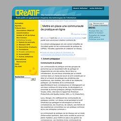 Mettre en place une communauté de pratique en ligne - CRéATIF