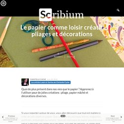 Le papier comme loisir créatif, pliages et décorations