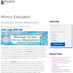 Creating a Virtual Makerspace