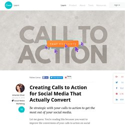 Creating Calls to Action for Social Media That Actually Convert