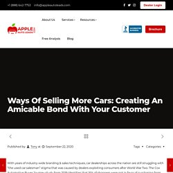 Ways Of Selling More Cars: Creating An Amicable Bond With Your Customer