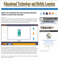 Educational Technology and Mobile Learning: Here Is An Awesome Tool for Creating Animated Videos to Use In Your Teaching
