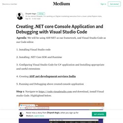 How to create .net core application and debug with visual studio code