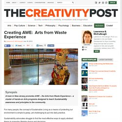 Creating AWE: Arts from Waste Experience