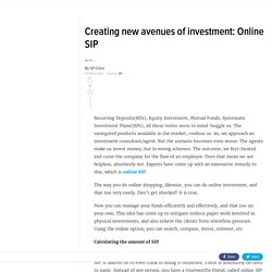 Creating new avenues of investment: Online SIP