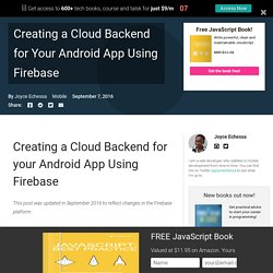 Creating a Cloud Backend for Your Android App Using Firebase