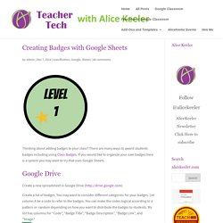 Creating Badges with Google Sheets - Teacher Tech