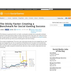 The Sticky Factor: Creating a Benchmark for Social Gaming Success