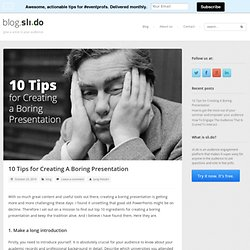 10 Tips for Creating A Boring Presentation