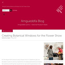 Creating Botanical Windows for the Flower Show