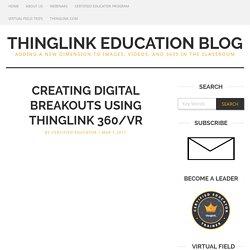 Creating Digital Breakouts Using ThingLink 360/VR