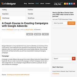 A Crash Course in Creating Campaigns with Google Adwords