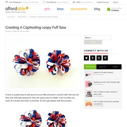 Creating a Captivating Loopy Puff Bow