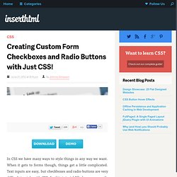 Creating Custom Form Checkboxes and Radio Buttons with Just CSS!