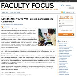 Love the One You're With: Creating a Classroom Community