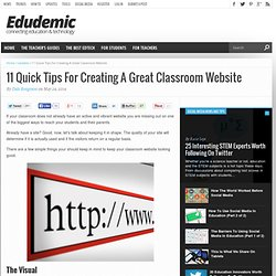 11 Quick Tips For Creating A Great Classroom Website
