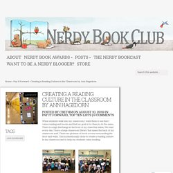 Creating a Reading Culture in the Classroom by Ann Hagedorn