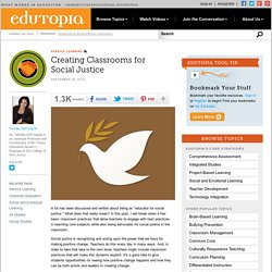 Creating Classrooms for Social Justice