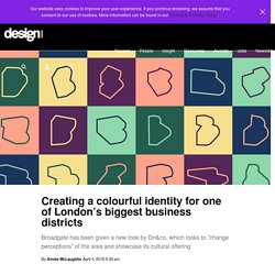Creating a colourful identity for one of London's biggest business districts