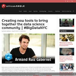Creating new tools to bring together the data science community