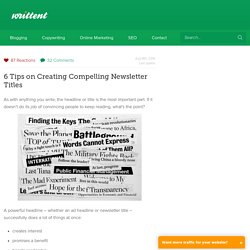 6 Tips on Creating Compelling Newsletter Titles