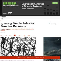 Creating Simple Rules for Complex Decisions