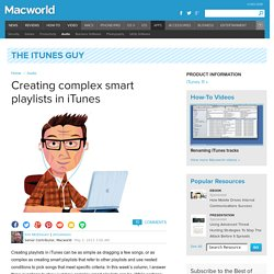 Creating complex smart playlists in iTunes