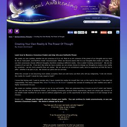 Creating Your Reality, Power of Thought, Conscious Creating : Soul Awakening