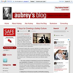 7 Keys for Creating a Safety Culture « Aubrey Daniels' Blog Aubrey Daniels' Blog