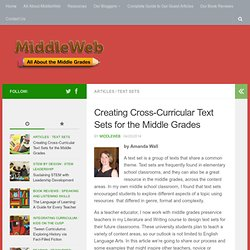 Creating Cross-Curricular Text Sets for the Middle Grades